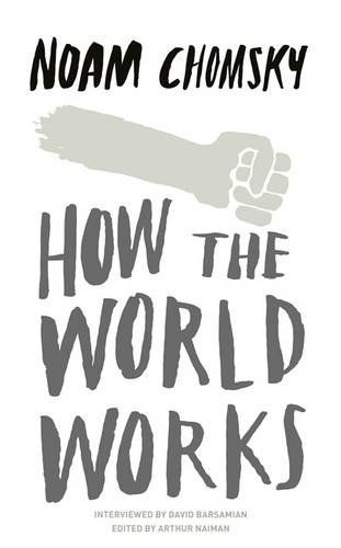 How the World Works by Noam Chomsky http://www.amazon.co.uk/dp/0241145384/ref=cm_sw_r_pi_dp_VcKOwb1TQQE7M