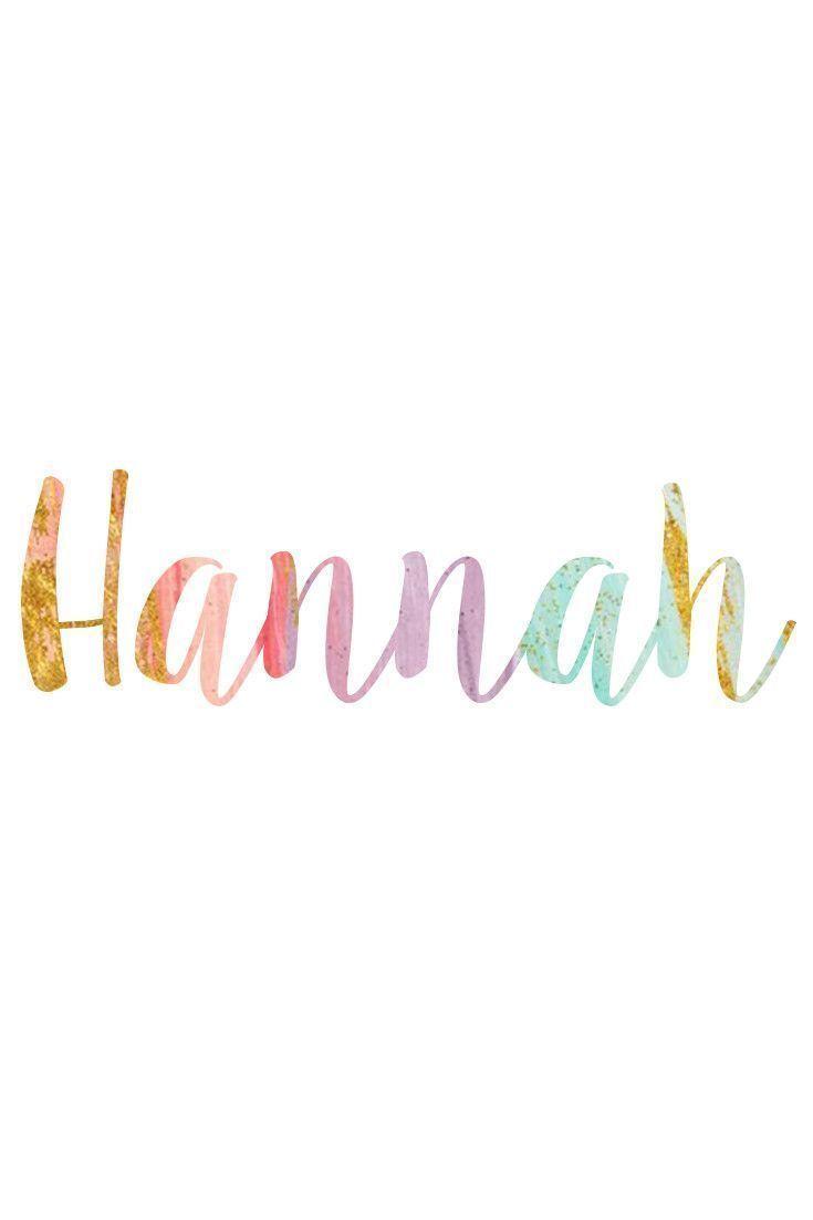 Cute nicknames for a girl named hannah