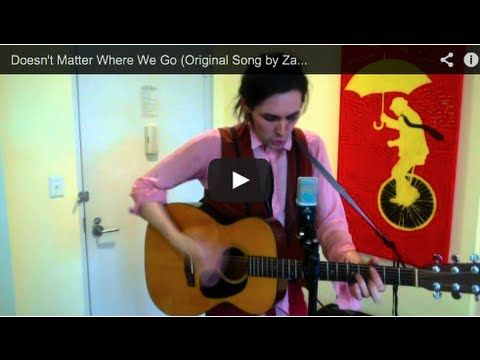 Doesn't Matter Where We Go (Original Song by Zane Carney) - YouTube