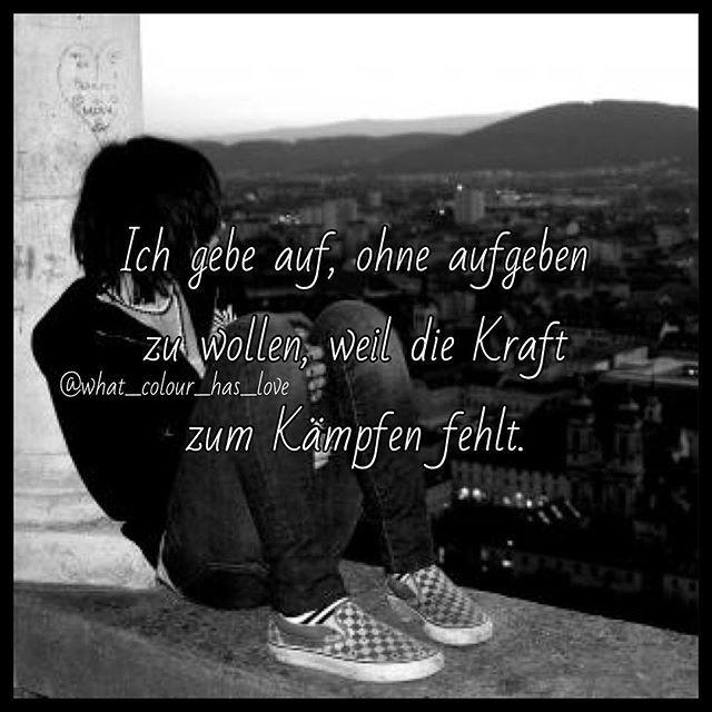 Schön Suizid Sprüche. Mehr Sehen. Traurig Aber Wahr
