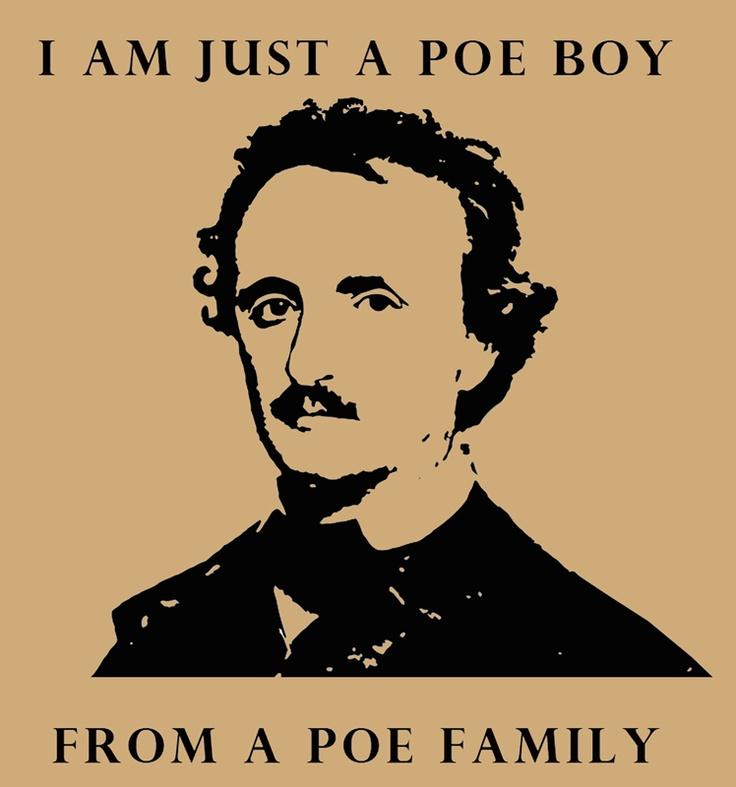 He's just a Poe boy from a Poe family: Bohemian Rhapsodi, Nerd Jokes, Edgar Allan Poe, Poe Boys, Giggl, Funnies, Things, Families, Smile
