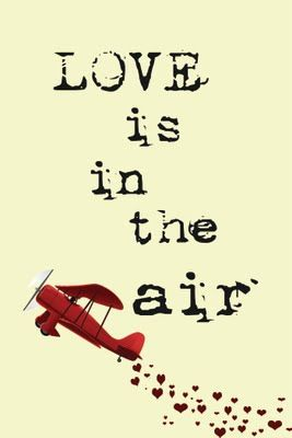 "Ticket/ advertisement for Valentine Dinner/Dance themed: ""Love is in the Air"""