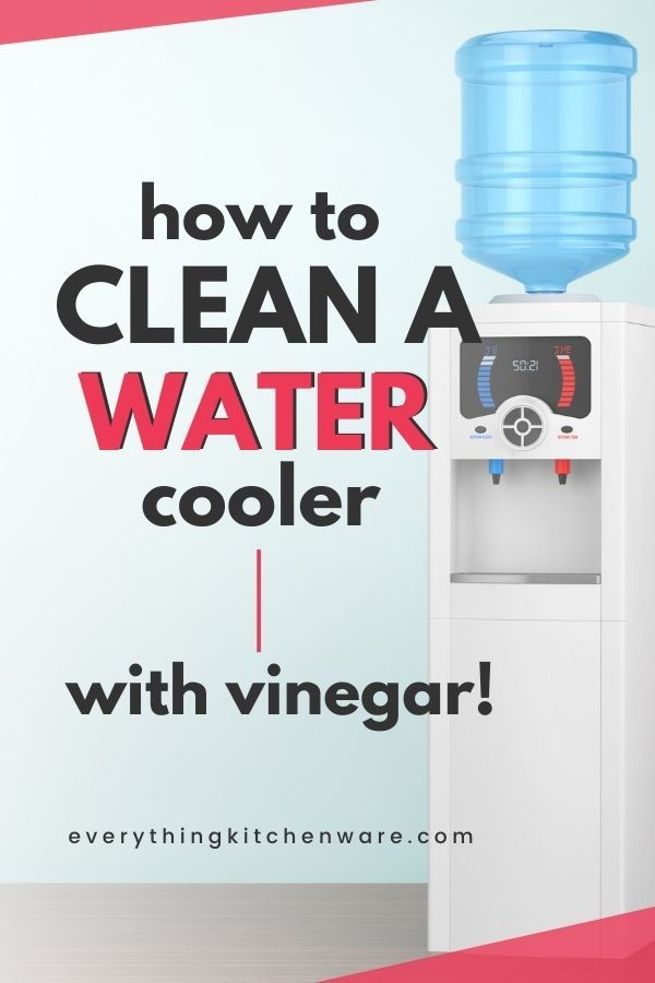 How To Clean A Water Cooler With Vinegar Water Coolers Vinegar Cleaning Vinegar Cleaner