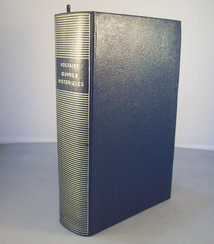VOLTAIRE / OEUVRES HISTORIQUES / LA PLEIADE1957