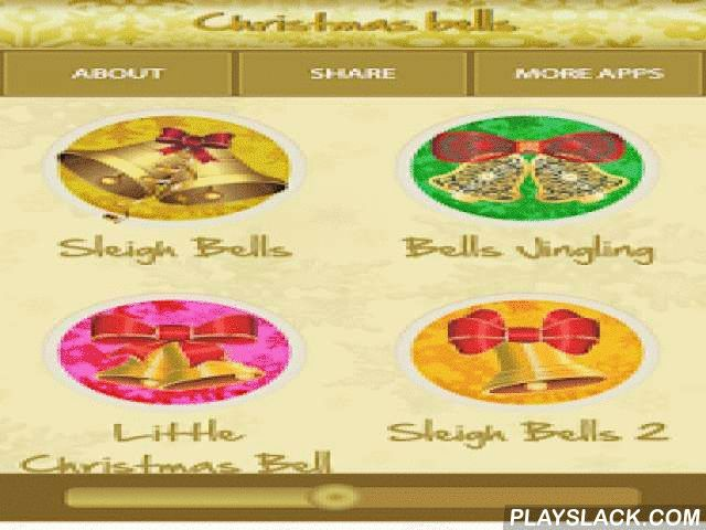 Christmas Bells  Android App - playslack.com ,  This is a time of a year when thousands of Christmas songs and jingling can be heard all around. Christmas Bells app enounces that Christmas time is here! Have an insight into a wonderful set of ringtones with Christmas music and choose a Christmas carol that will boost your mood!Who could resist possessing xmas songs and a favorite Christmas carol? Create your own list of favorite Christmas music - themed ringtones with this amazing Christmas…