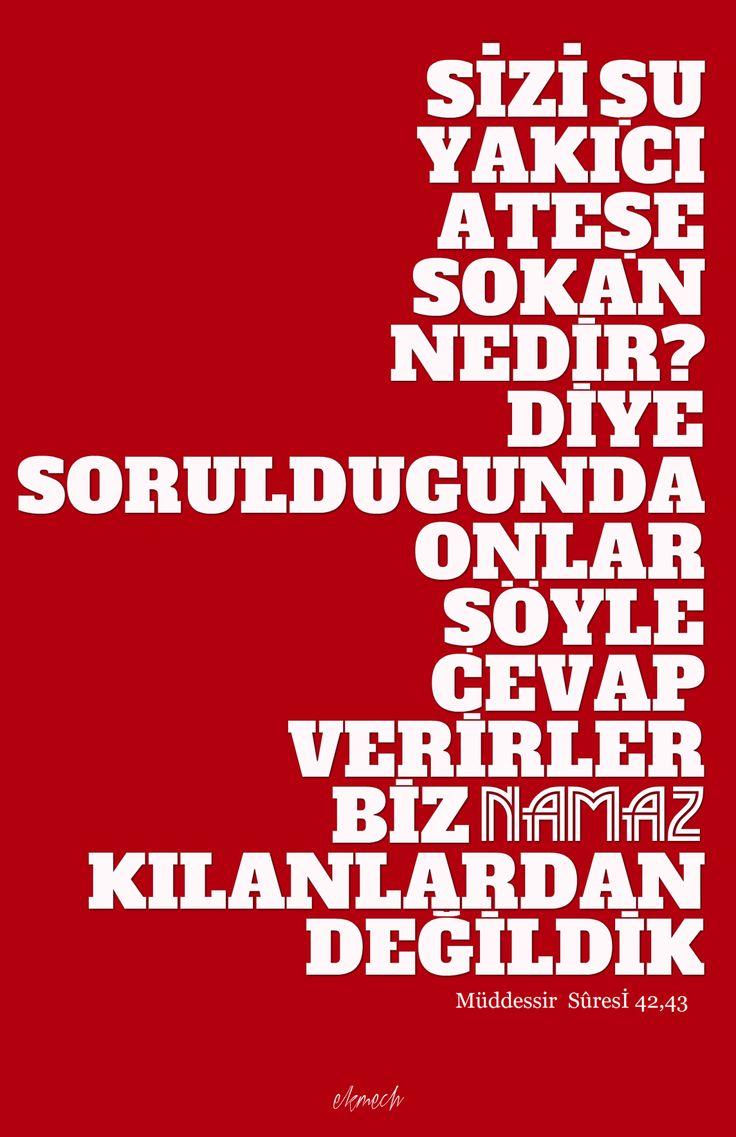 yeryuzumirascisi:  ekmech:  Kuran'da Cehennem'e gidecekler için net ve kesin tek cevap; Namaz kılmamak!  illa namaz #illanamaz