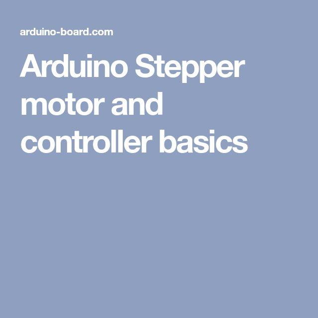 Arduino Stepper motor and controller basics