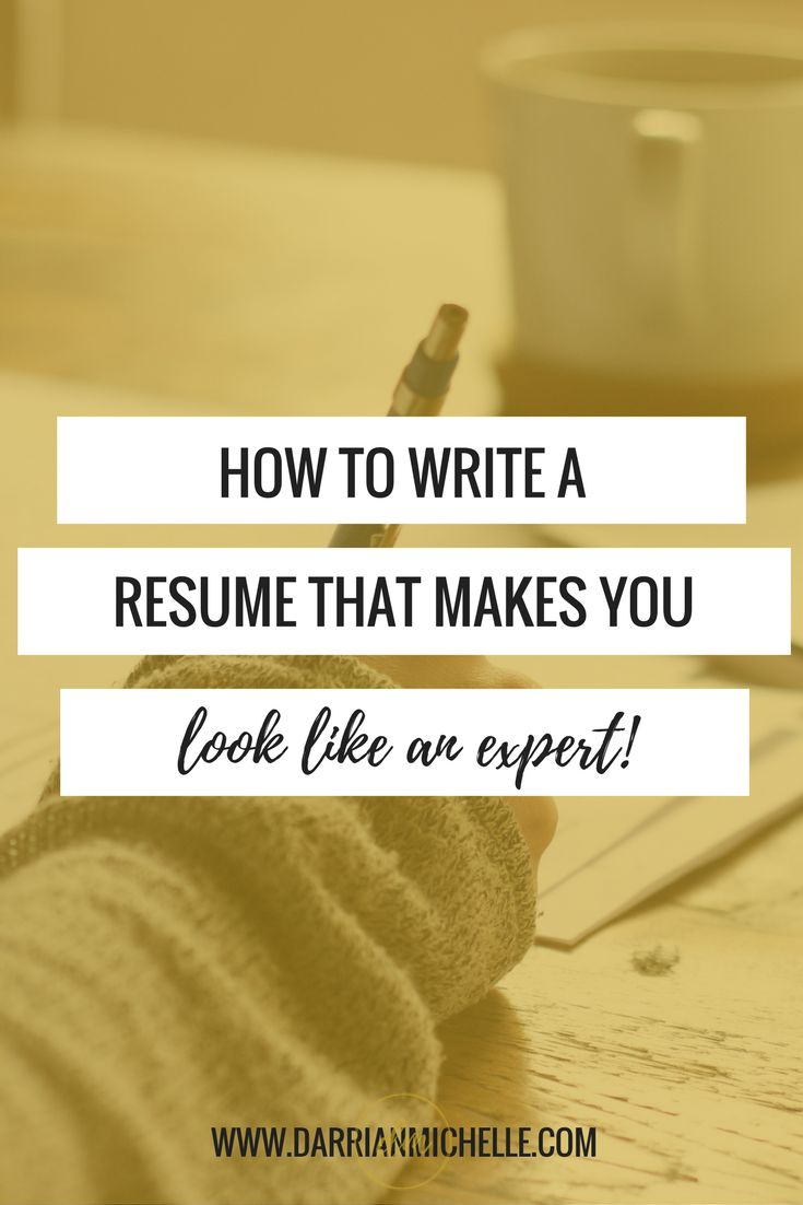 How to Write a Resume that Makes You Look Like an Expert