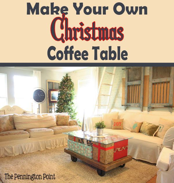 Make Your Own Christmas Coffee Table The Pennington Point Fabulous Furniture Makeovers