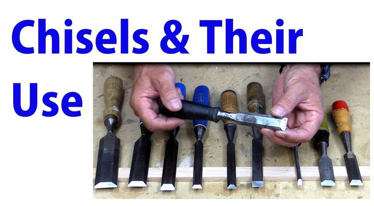 Wood Chisels and Their Use - Beginners Woodworking #26