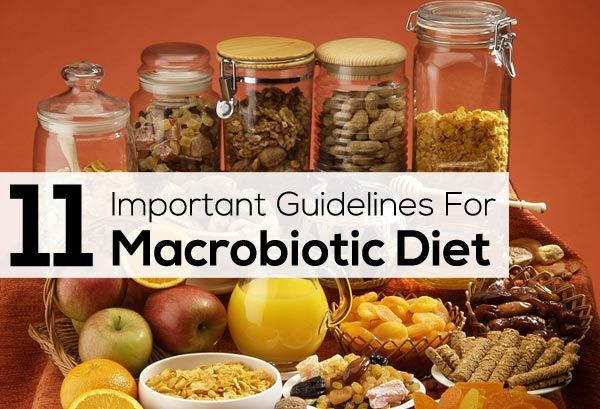 Macrobiotic Diet -11 Important Guidelines To Follow