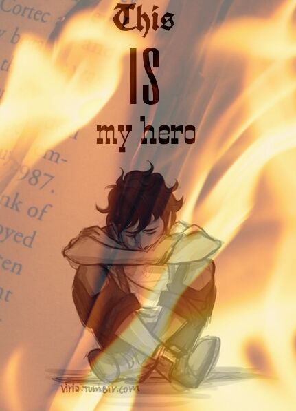 This is my hero and his name is Leo Valdez, The Fire User. Someone needs to tell Leo (in the books) that he's their hero.