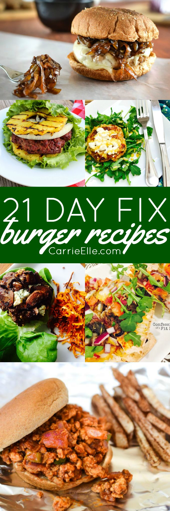 21 Day Fix Burger Recipes via @carrieelleblog