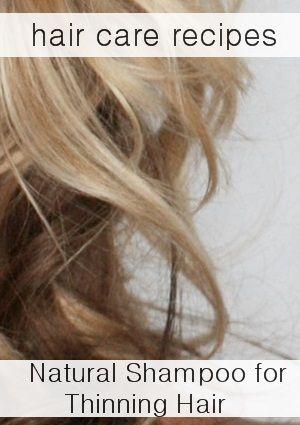 Natural Shampoo Recipes: How to make shampoo for Thinning hair.