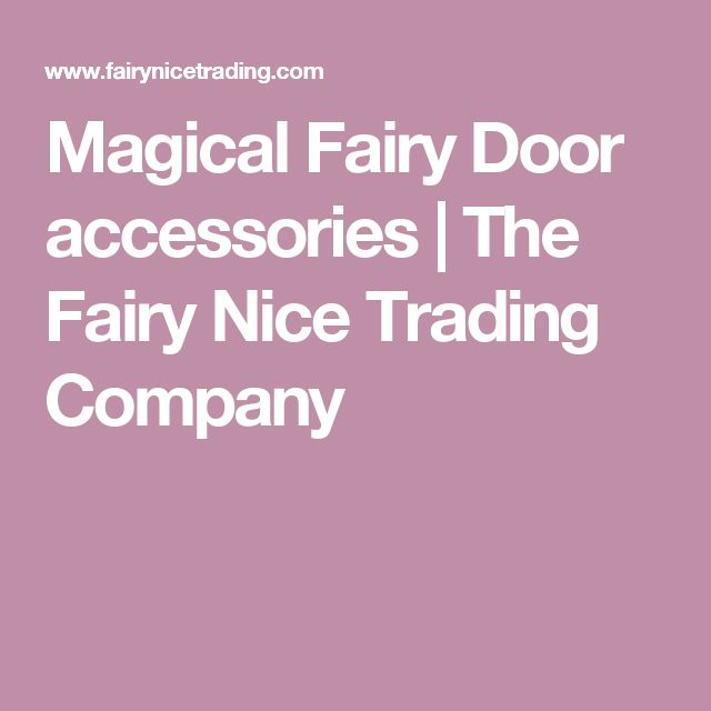 Magical Fairy Door accessories | The Fairy Nice Trading Company
