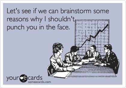 HILARIOUS.: Work Humor, The Face, Morning Meetings, Some People, My Life, Monday Morning, Group Projects, Haha So True
