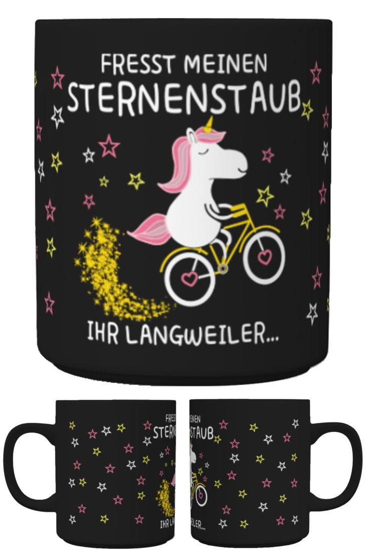 Fresst meinen Sternenstaub. Ihr Langweiler... Tasse http://www.ap-shirtz.de/sternenstaub2-tasse ⬅<3⬅<3⬅ Oder im AP-Shirtz Shop: http://www.ap-shirtz.de/⬅ ♥ ⬅ ♥ ⬅