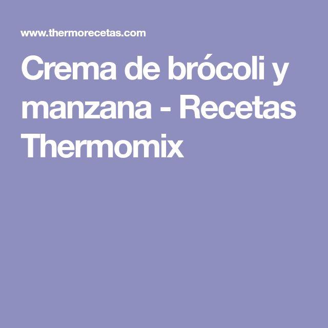 Crema de brócoli y manzana - Recetas Thermomix