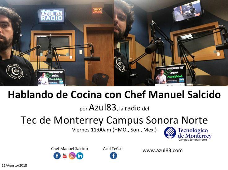 me dio mucho gusto saludar a todo el equipo de producción, feliz de regresar a Azul TeCsn, la radio del Tecnológico de Monterrey Campus Sonora Norte, donde puedes escucharnos y ver lo que esta pasando en cabina en vivo por www.azul83.com =) !!! www.chefmanuelsalcido.com !!! buena vibra!!! #chefcms #azul83 #tecdemonterrey #radio #chef #positivo