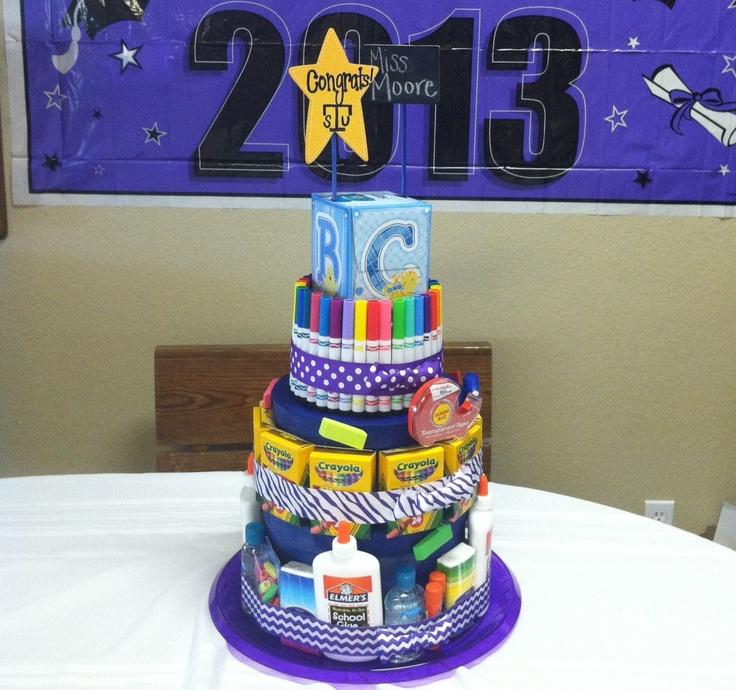 Teacher supply cake for graduating teacher!