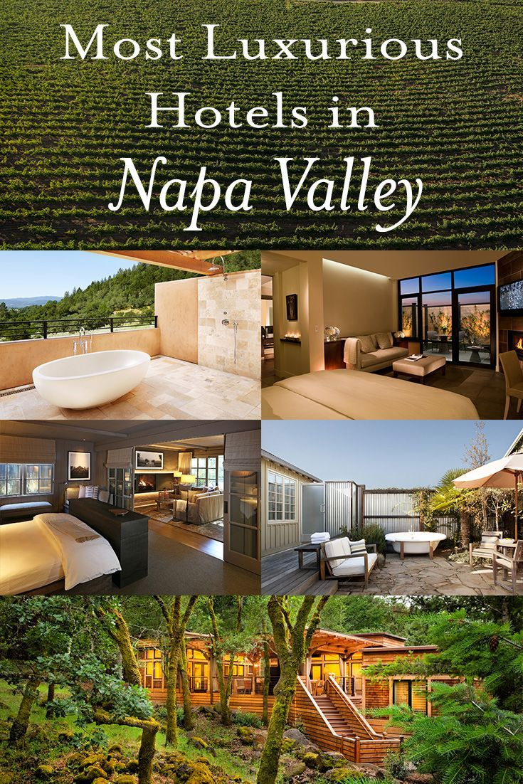 Napa Valley Hotels >> Napa Valley S Most Luxurious Hotel Rooms Travel Bucket List