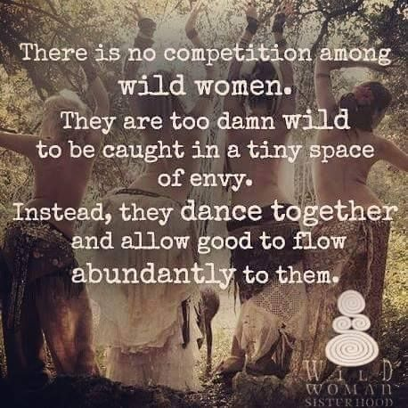 There is no competition among wild women. They are too damn wild to be caught in…