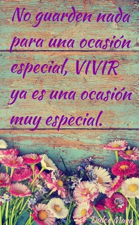 Vivir ya es una ocasión especial*