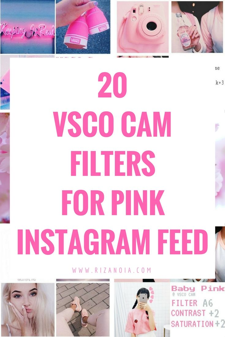 Use These VSCO Cam Filter Settings To Achieve Pink Instagram Feed And Show The