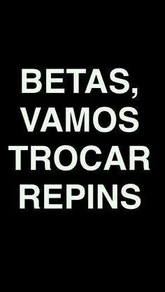 #timbeta #repin #betaajudabeta #sdv preciso de repins e seguidores por favor me ajude