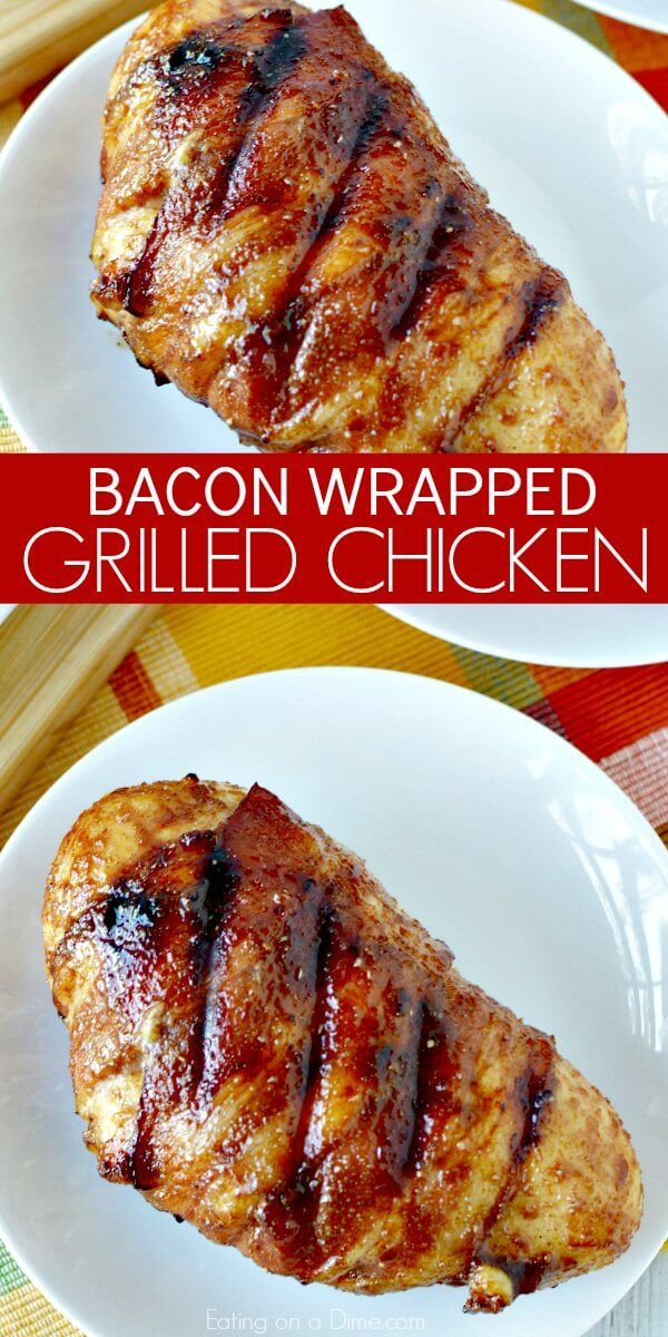 Grilled Bacon Wrapped Chicken