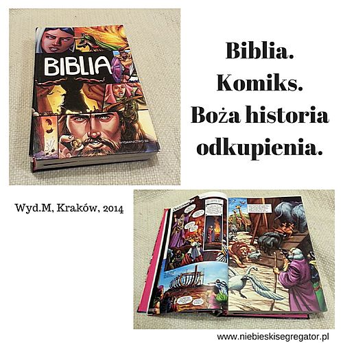 Niebieski Segregator - Biblia. Komiks. Boża historia odkupienia