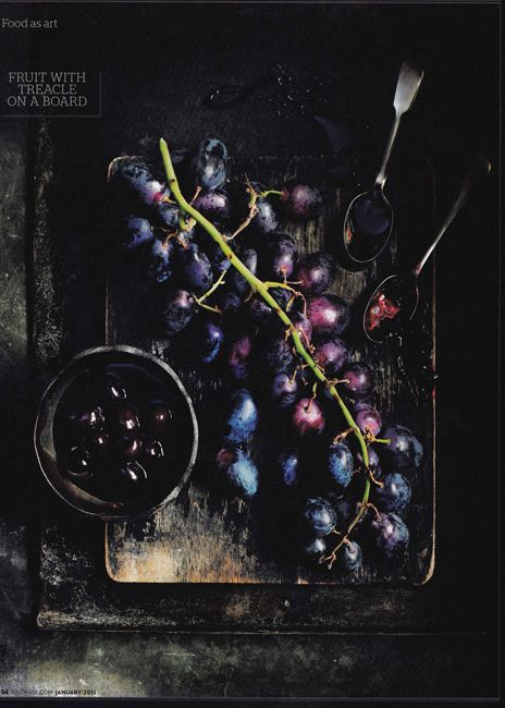 Gus Filgate, Waitrose Kitchen Magazine, 2011    I love the mood and colour palate. The raw materials used as the backdrop for the raw dark grapes.