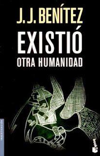 Existió otra humanidad – Juan José Benitez