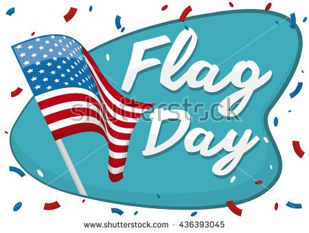 American flag in a flagpole and a greeting sign with confetti around it to celebrate national holiday of Flag Day.