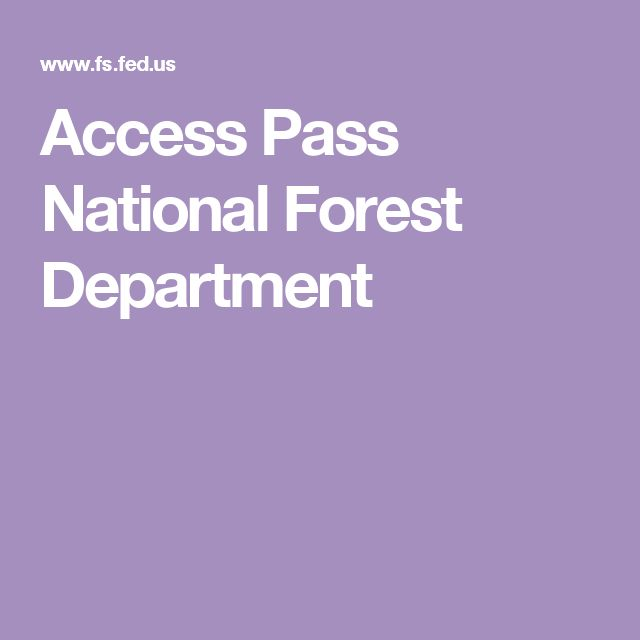 Access Pass National Forest Department
