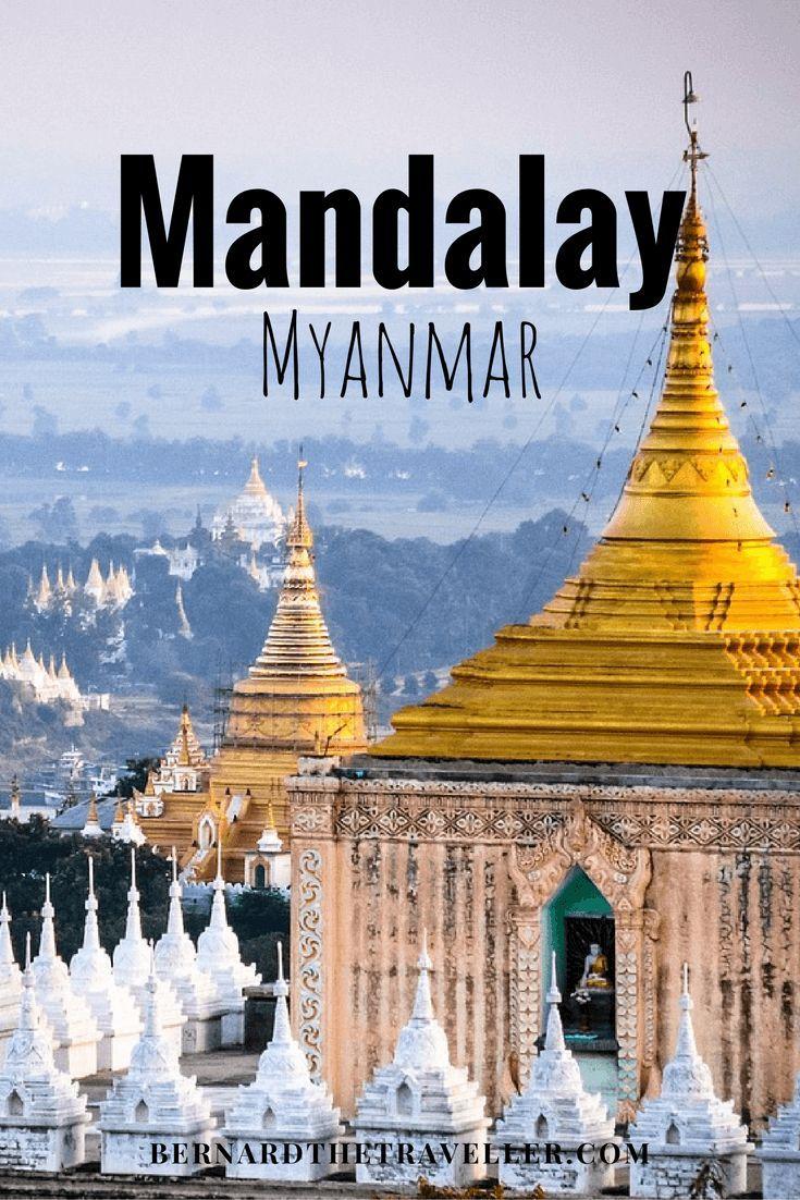 The 7 Wonders of Mandalay, Myanmar
