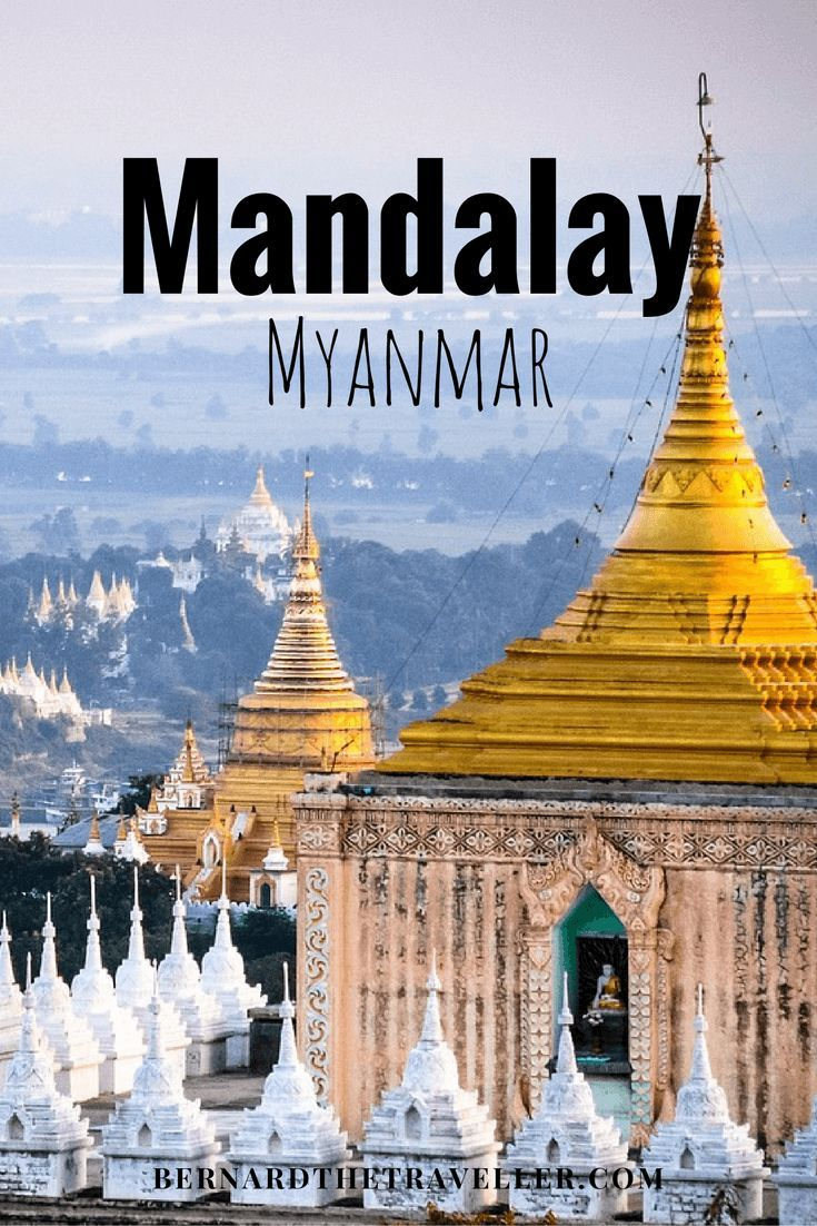 The 7 Wonders of Mandalay, Myanmar
