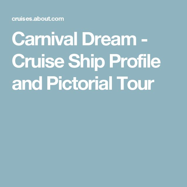 Carnival Dream - Cruise Ship Profile and Pictorial Tour