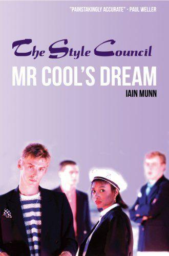 Mr Cool's Dream - The Style Council by Iain Munn