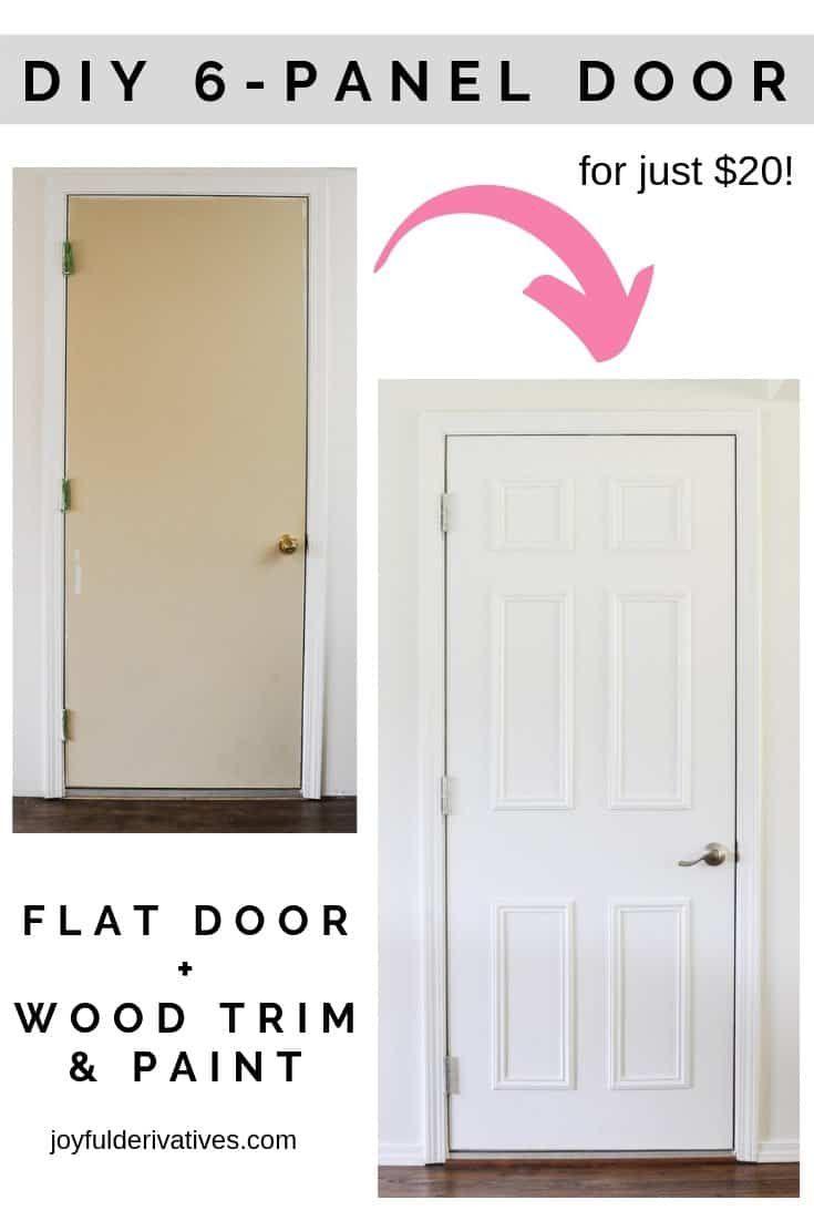 Easy Flat To 6 Panel Interior Door Makeover Door Makeover Door