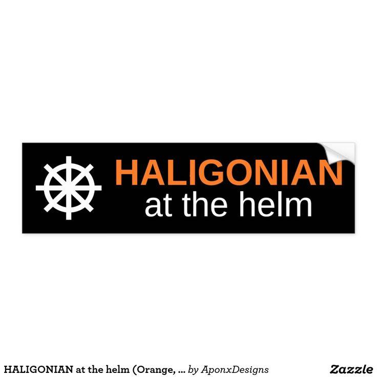 HALIGONIAN at the helm (Orange, White, Black) : Bumper Sticker