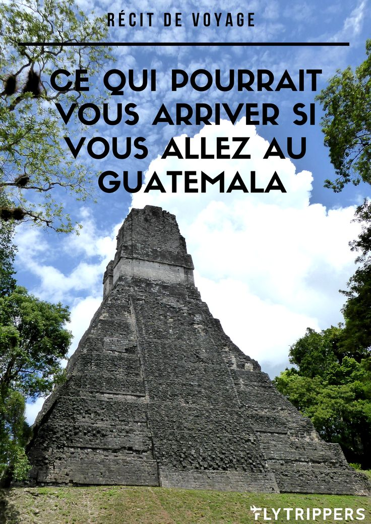 GUATEMALA! Des volcans, la jungle et du mon rhum...tout ce qui pourrait vous arriver au Guatemala ce sont que des bonnes choses! Lisez ce récit de voyage pour en savoir plus!