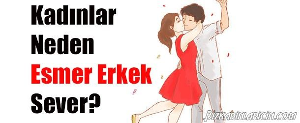 Kızlar Neden Esmer Erkeklerden Hoşlanır? - http://www.bizkadinlaricin.com/kizlar-neden-esmer-erkeklerden-hoslanir.html  Hangi tip erkeklerden hoşlanırsın sözüne ülkemizdeki çoğu kadın, editör olarak şahsım da dahil, cevabı esmer erkekler oluyor, peki esmer erkekleri kadınların gözünde çekici kılan ne ? işte kadınlar neden esmer erkek sever? sorusunun cevapları… Sarışın erkekler, esmer erkeklere göre daha feminen, baby face bir görüntüye