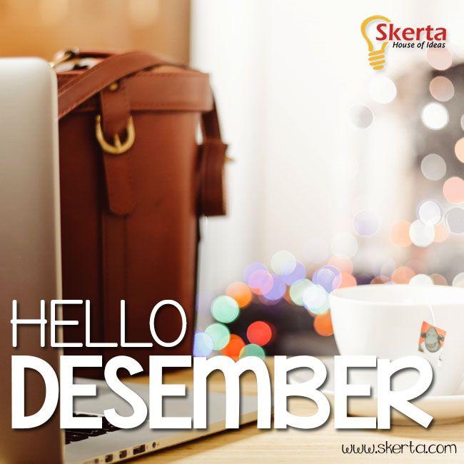 Sambut Desember dengan penuh suka cita dan semangat perubahan.