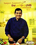 We at 'The Yellow Chilli' restaurant chain founded by Master Chef Sanjeev Kapoor believe in sharing and keeping no secrets. What you now hold in your hands is a collection of recipes of exquisite restaurant style food that can be made in the ...