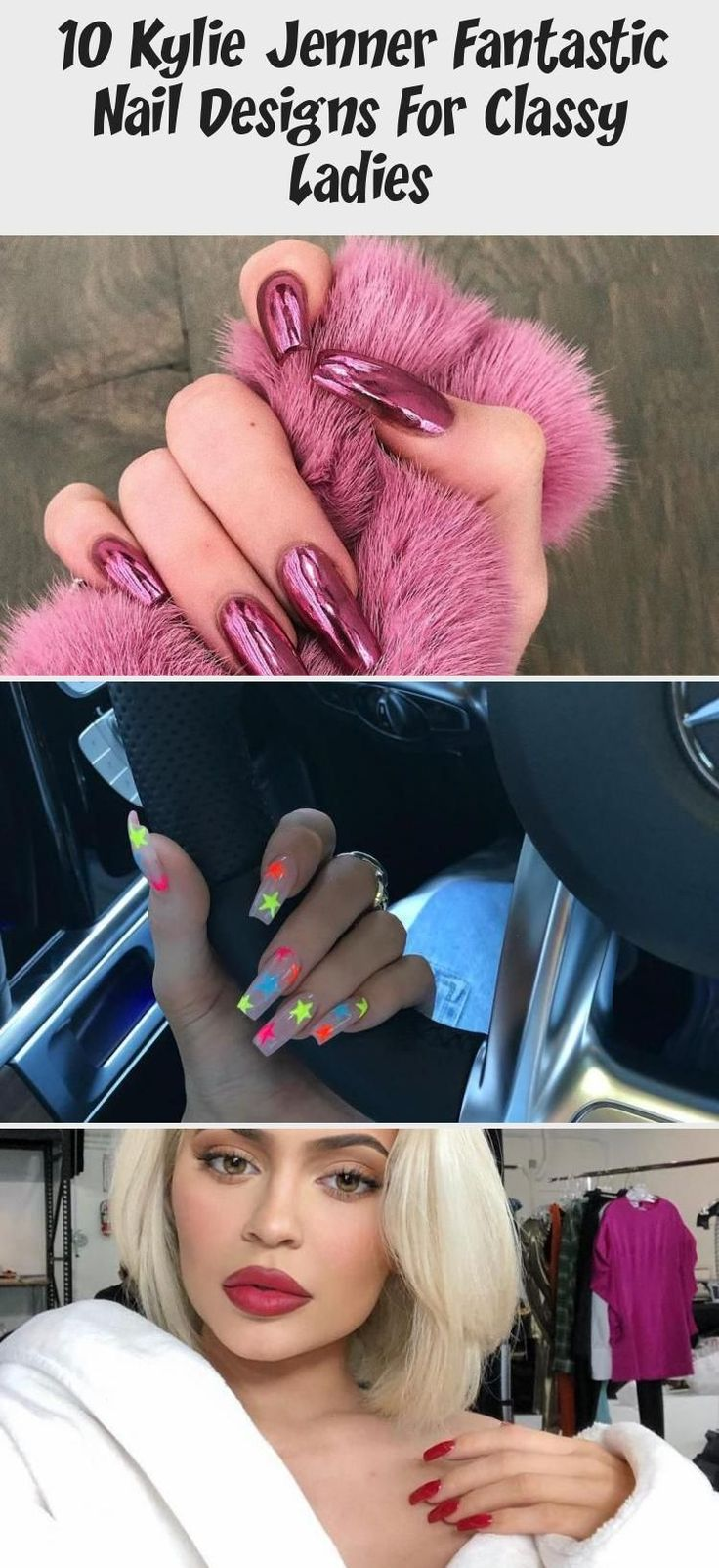 10 Kylie Jenner Fantastic Nail Designs For Classy Ladies #naildesignGrey #naildesignEasy #Crazynaildesign #naildesignChr…