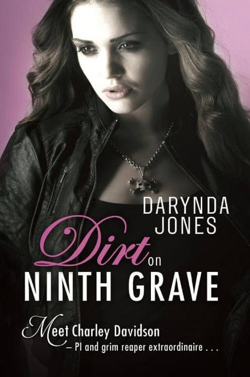 Download Ebook The Dirt on Ninth Grave (Darynda Jones) PDF, EPUB, MOBI