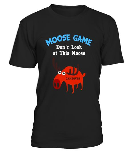 """# Funny Moose Game T-shirt Pet Animal Lovers Zoo Meme Gift .  Special Offer, not available in shops      Comes in a variety of styles and colours      Buy yours now before it is too late!      Secured payment via Visa / Mastercard / Amex / PayPal      How to place an order            Choose the model from the drop-down menu      Click on """"Buy it now""""      Choose the size and the quantity      Add your delivery address and bank details      And that's it!      Tags: Perfect for Birthdays and…"""
