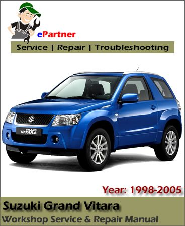 Suzuki Grand Vitara Service Repair Manual 1998-2005