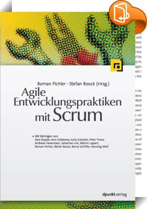 Agile Entwicklungspraktiken mit Scrum :: Scrum ist ein agiles Management-Framework, das keine Entwicklungspraktiken empfiehlt oder gar vorschreibt. Auswahl und Einsatz der richtigen Praktiken fallen unter die Selbstorganisation des Teams. Ohne den Einsatz geeigneter Entwicklungspraktiken und -tools ist der Einsatz von Scrum in der Softwareentwicklung jedoch nicht dauerhaft erfolgreich. Dieses Buch beschreibt praxisnah die wichtigsten Praktiken wie Architekturvision, inkrementeller ...